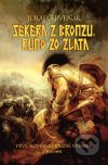 Juraj Červenák - Sekera z bronzu, rúno zo zlata obal knihy