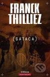 Franck Thilliez - Gataca obal knihy