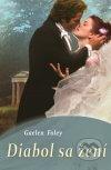 Gaelen Foley - Diabol sa žení obal knihy