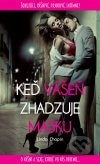 Linda Chopin - Keď vášeň zhadzuje masku obal knihy