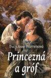 Tracy Anne Warrenová - Princezná a gróf obal knihy