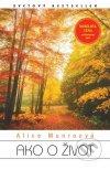 Alice Munroová - Ako o život obal knihy