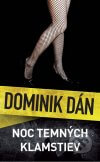 Dominik Dán - Noc temných klamstiev obal knihy