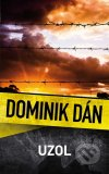 Dominik Dán - Uzol obal knihy