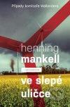 Henning Mankell - Ve slepé uličce obal knihy