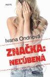 Ivana Ondriová - Značka Neľúbená obal knihy