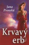 Jana Pronská - Krvavý erb obal knihy