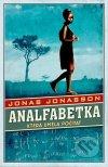 Jonas Jonasson - Analfabetka, která uměla počítat obal knihy