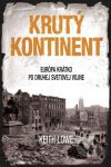 Keith Lowe - Krutý kontinent obal knihy