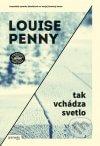 Louise Penny - Tak vchádza svetlo obal knihy