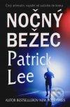 Patrick Lee - Nočný bežec obal knihy