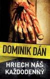 Dominik Dán - Hriech náš každodenný obal knihy