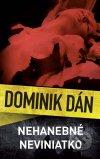Dominik Dán - Nehanebné neviniatko obal knihy