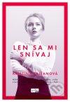 Kristína Falťanová - Len sa mi snívaj obal knihy
