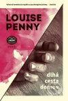 Louise Penny - Dlhá cesta domov obal knihy
