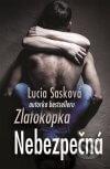 Lucia Sasková - Nebezpečná obal knihy