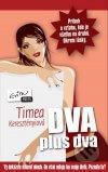 Timea Keresztényiová - Dva plus dva obal knihy