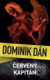 Dominik Dán - Červený kapitán obal knihy