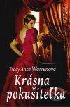 Tracy Anne Warrenová - Krásna pokušiteľka obal kniíhy