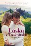 Lisa Dickensonová - Láska v Toskánsku obal knihy