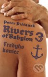 Peter Pišťanek - Rivers of Babylon 3 Fredyho koniec obal knihy