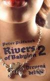 Peter Pišťanek - Rivers of Babylon 2 Drevená dedina obal knihy