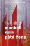 Henning Mankell - Pátá žena obal knihy