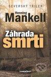 Henning Mankell - Záhrada smrti obal knihy