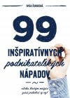 Ivica Ďuricová - 99 inšpiratívnych podnikateľských nápadov obal knihy