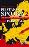 Peter Adamecký - Piešťanská spojka 2 - Pomsta obal knihy