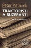 Peter Pišťanek - Traktoristi a buzeranti obal knihy