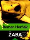 Roman Horňák - Žaba obal knihy