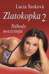 Lucia Sasková - Zlatokopka 2 (Náhody neexistujú) obal knihy