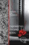 Michaela Ella Hajduková - Tajomstvo tvojho rodu obal knihy