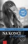 Rebecca Donovan - Na konci s dychom obal knihy