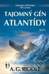 A. G. Riddle - Tajomný gén Atlantídy obal knihy