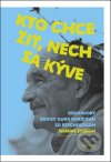 Denisa Gura Doričová - Kto chce žiť, nech sa kýve obal knihy