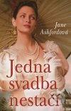 Jane Ashford - Jedna svadba nestačí obal knihy