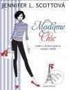 Jennifer L. Scottová - Madame Chic obal knihy