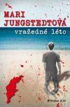 Mari Jungstedtová - Vražedné léto obal knihy