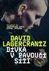 David Lagercrantz - Dívka v pavoučí síti obal knihy