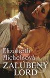 Elizabeth Michelsová - Zaľúbený lord obal knihy
