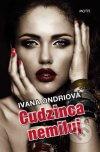 Ivana Ondriová - Cudzinca nemiluj obal knihy