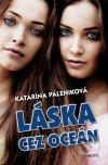 Katarína Páleniková - Láska cez oceán obal knihy
