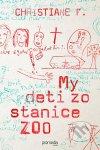 Christiane F. - My deti zo stanice ZOO obal knihy