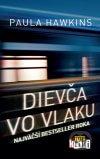Paula Hawkins - Dievča vo vlaku obal knihy