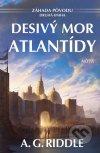 A. G. Riddle - Desivý mor Atlantídy obal knihy