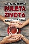 Darina Hamarová - Ruleta života obal knihy