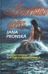 Jana Pronská - Bosorkina dcéra obal knihy