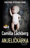 Camilla Läckberg - Anjeličkárka obal knihy